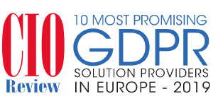 Top 10 GDPR Solution Companies in Europe - 2019